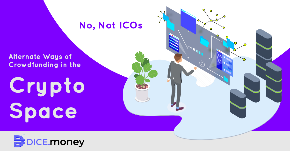 Alternate ways of Crowdfunding in the Crypto space