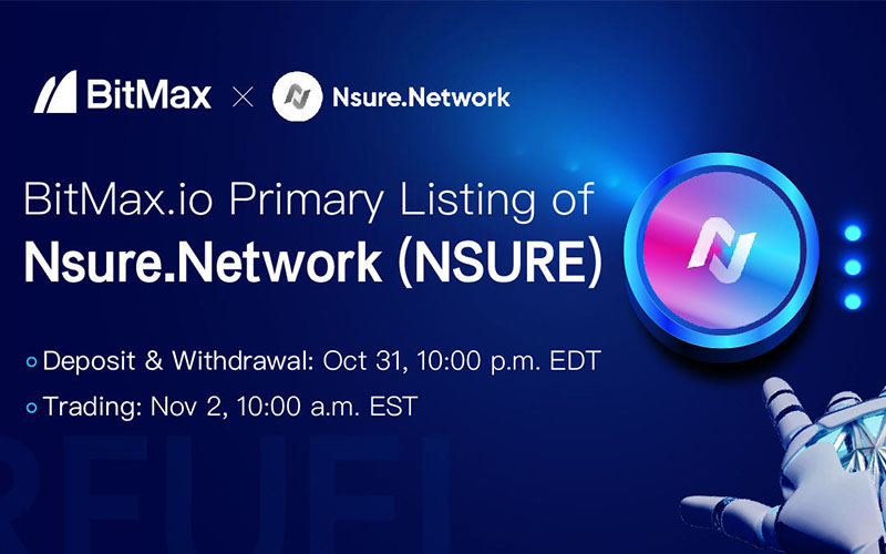 Open Insurance platform Nsure Network launch exclusive listing on BitMax.io
