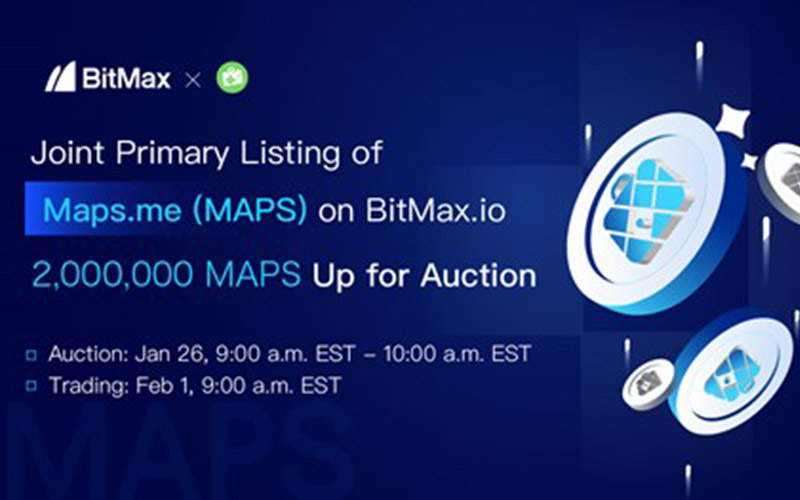 BitMax.io Announces the Joint Primary Listing & Auction of Maps.me (MAPS