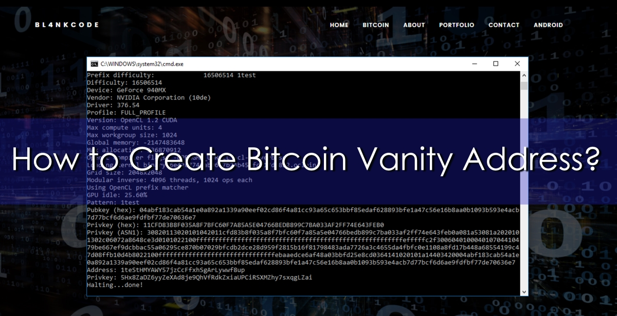 How to Create Bitcoin Vanity Address | https://bl4nkcode.info/bitcoin/how_to_create_bitcoin_vanity_address